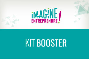 Kit Booster imagine Entreprendre !